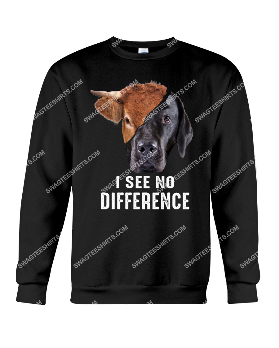 i see no difference cow and dog save animals sweatshirt 1
