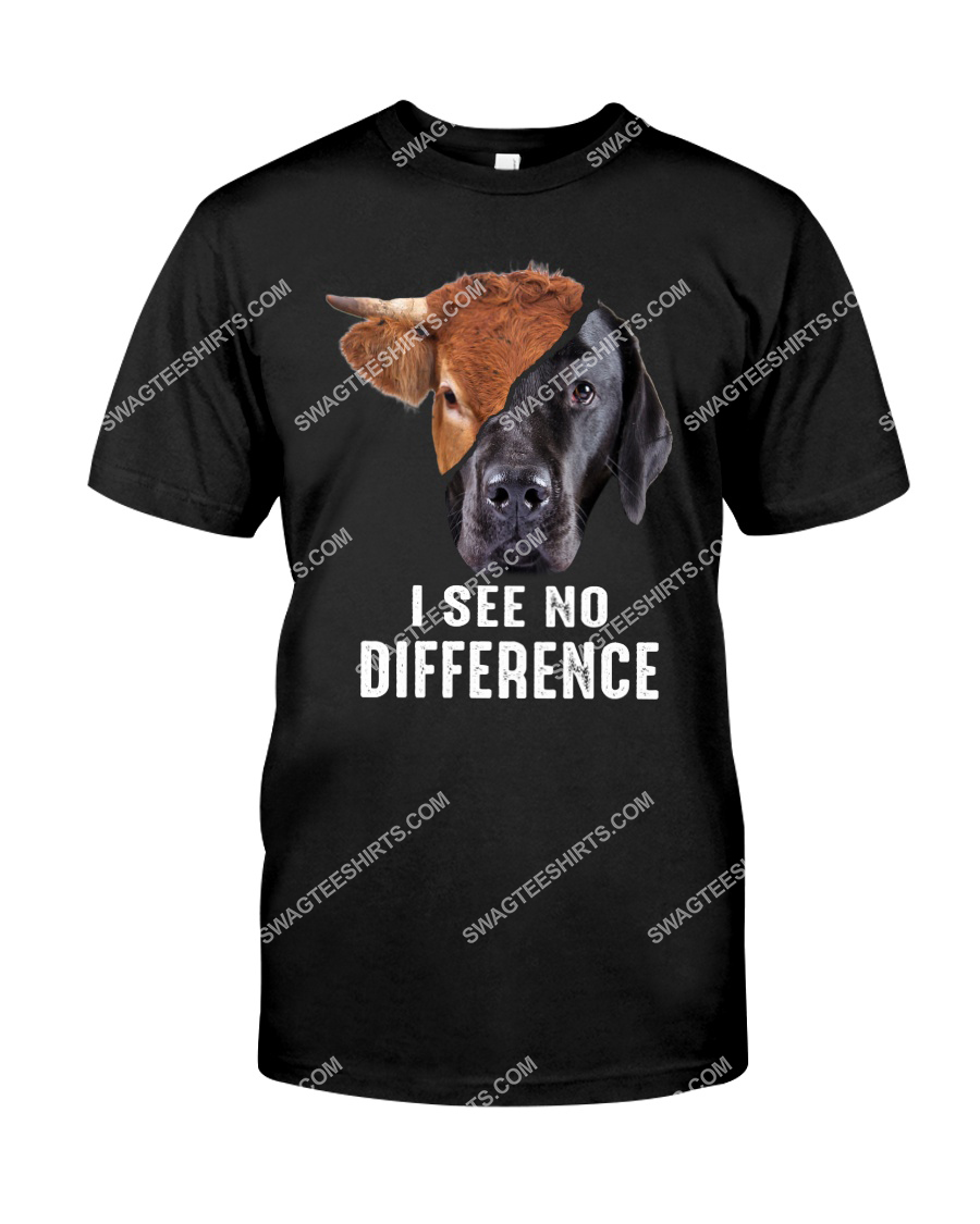 i see no difference cow and dog save animals tshirt 1