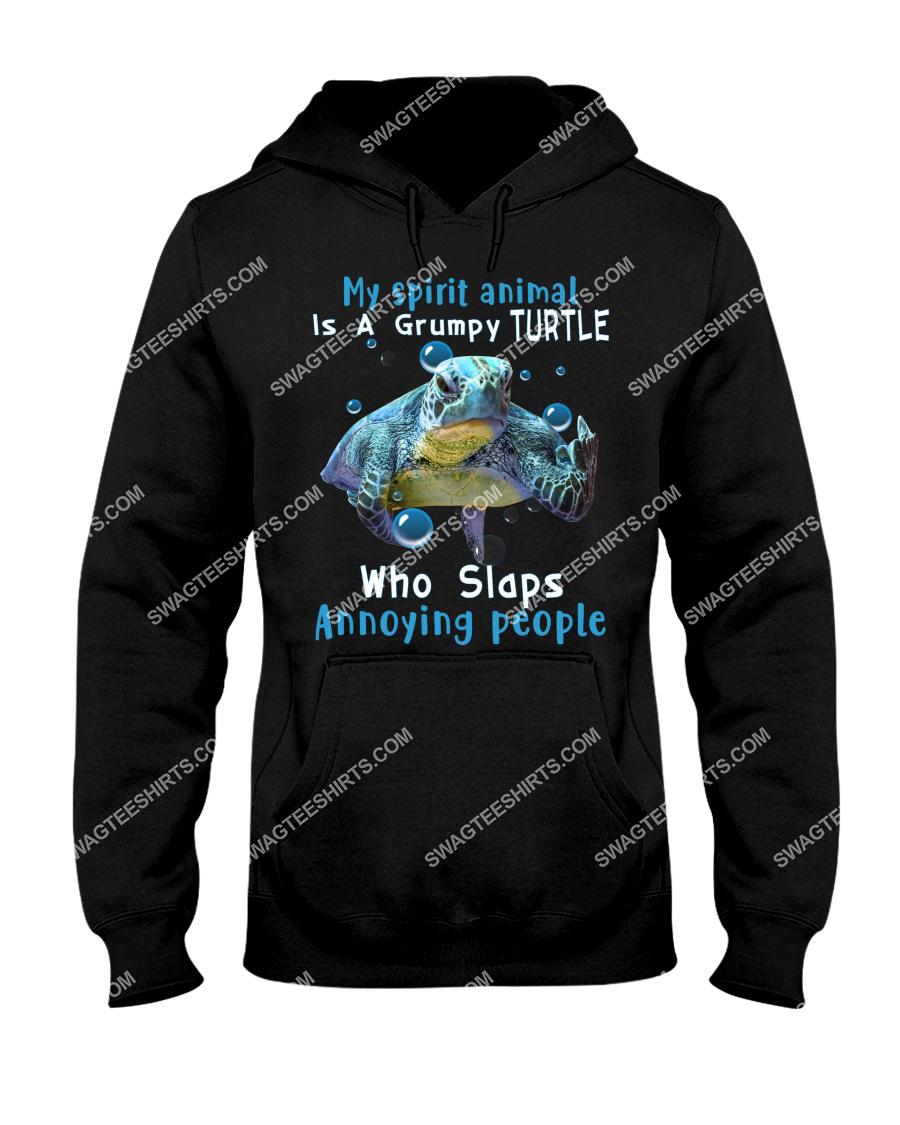 my spirit animal is a grumpy turtle who slaps annoying people hoodie 1