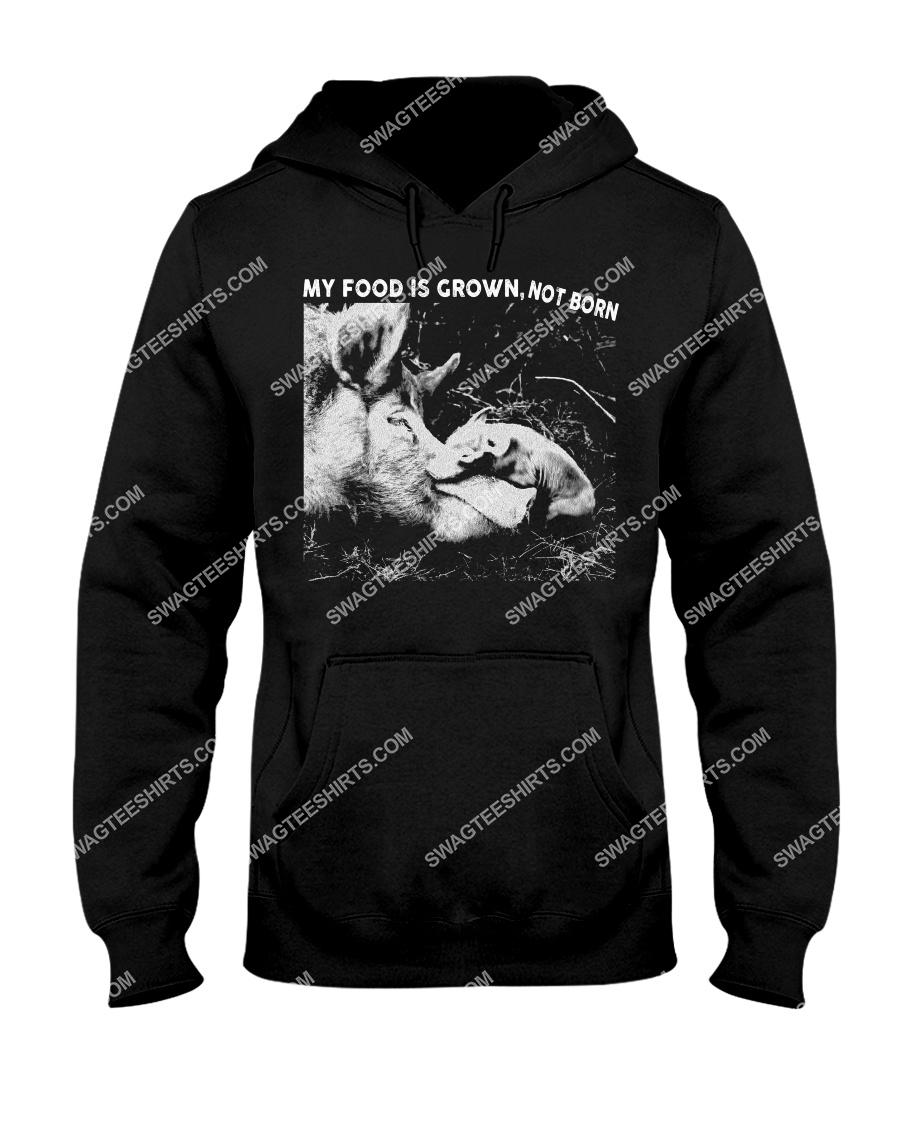 pigs my food is grown not born save animals hoodie 1
