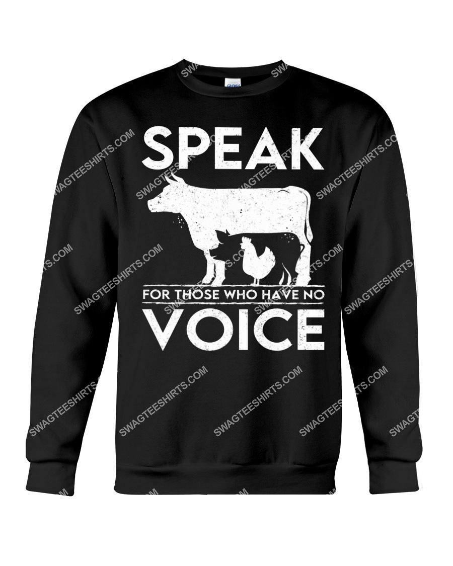speak for those who have no voice save animals sweatshirt 1