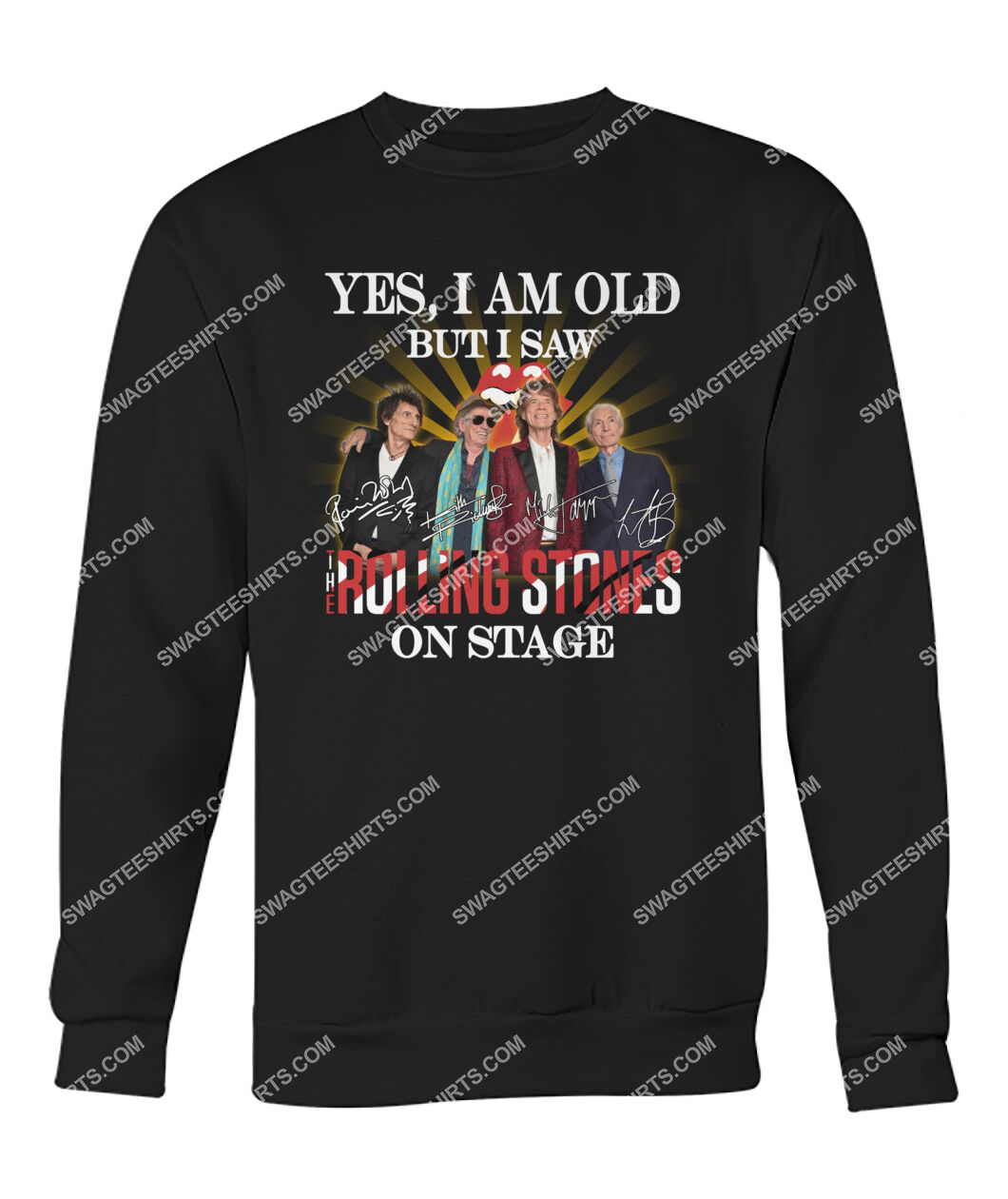 yes i am old but i saw the rolling stones on stage sweatshirt 1