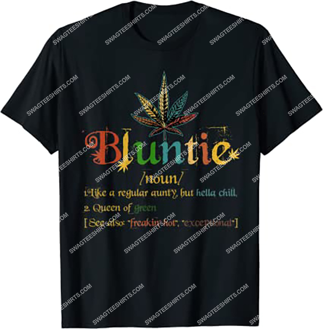 bluntie definition aunt weed cannabis marijuana smoking shirt 1