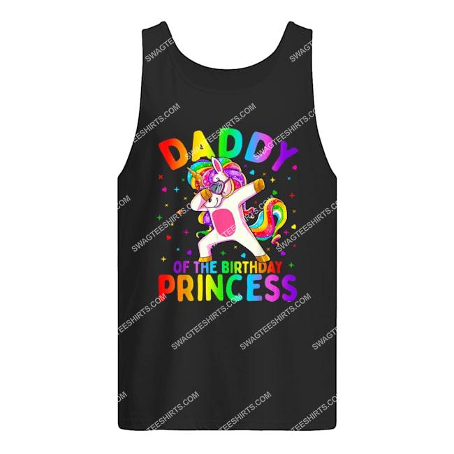 daddy of the birthday princess girl dabbing unicorn tank top 1