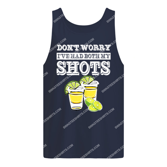 don't worry i've had both my shots two shots tequila party tank top 1