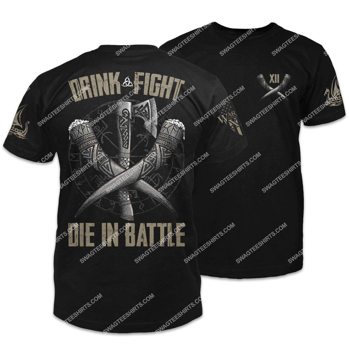 drink fight die in battle viking symbols shirt 1
