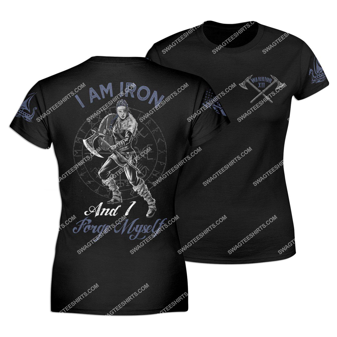 i am iron and i forge myself viking warrior shirt 1 - Copy