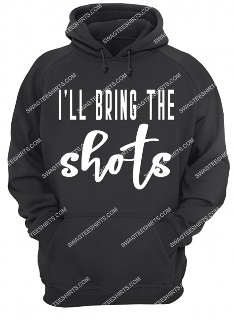 i'll bring the shots bride bridal hen party do night hoodie 1