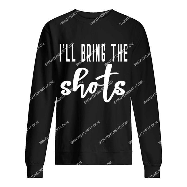 i'll bring the shots bride bridal hen party do night sweatshirt 1