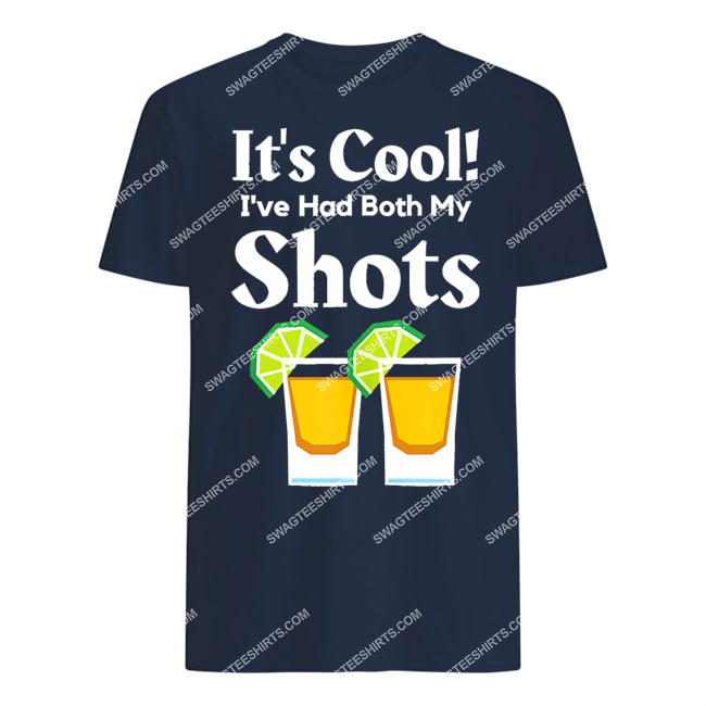 it's cool i've had both my shots two shots tequila party tshirt 1