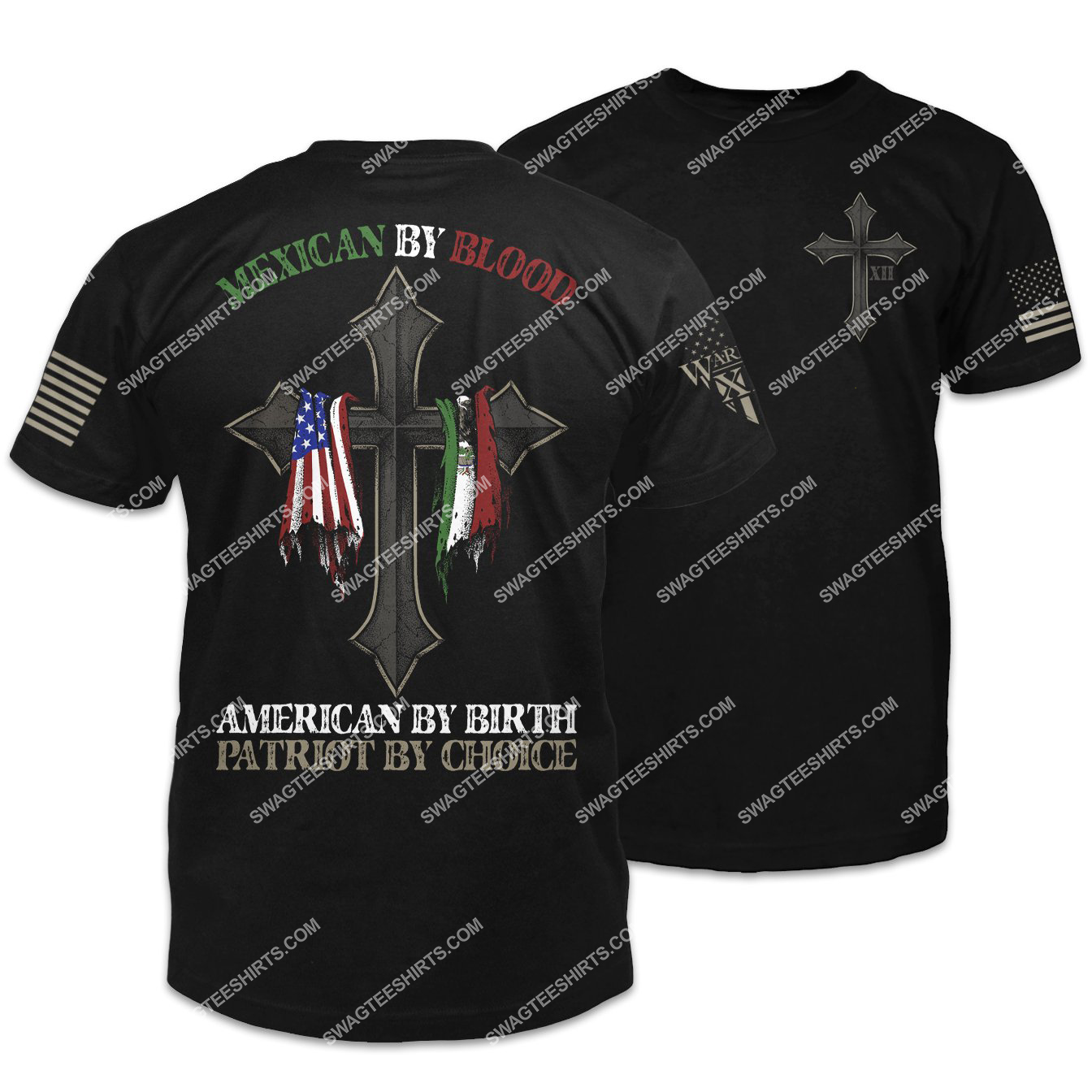 mexican by blood american by birth patriot by choice shirt 1
