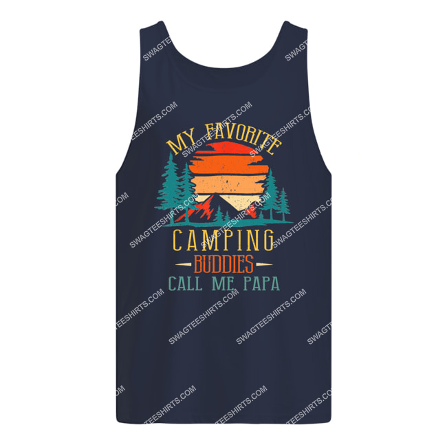 my favorite camping buddies call me papa father's day tank top 1