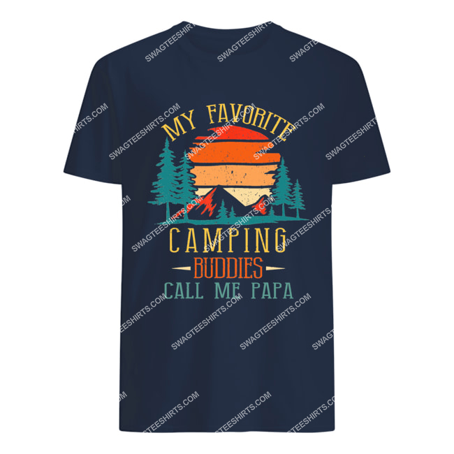 my favorite camping buddies call me papa father's day tshirt 1
