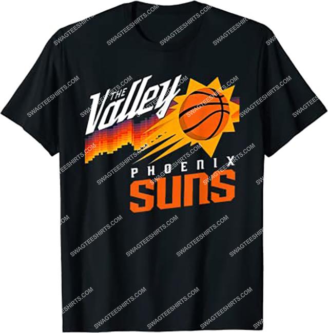 nba phoenix suns the valley of the sun shirt 1 - Copy