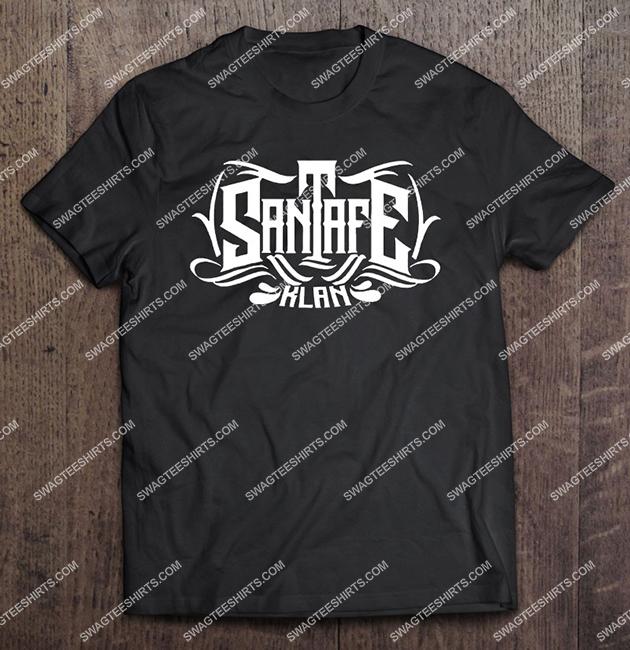 santa fe klan mexican rapper shirt 1 - Copy