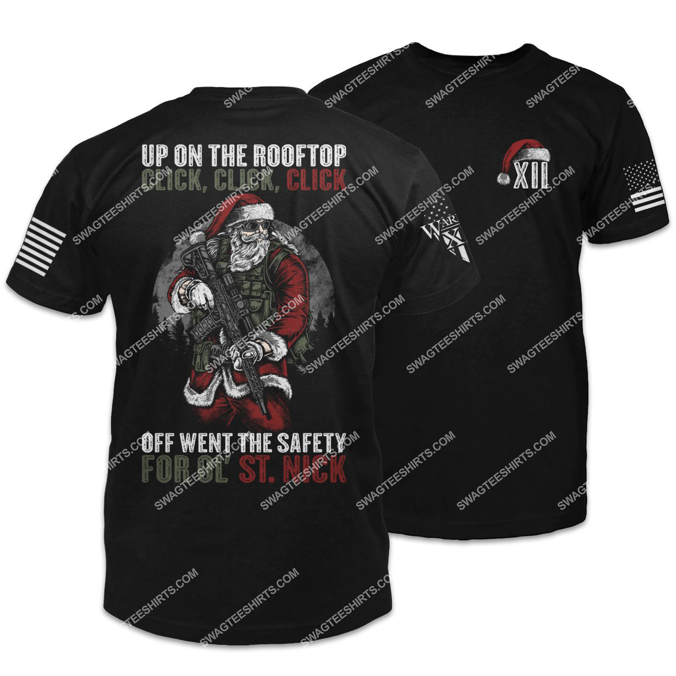 up on the rooftop off went the safety for ol' st nick santa on patrol shirt 1
