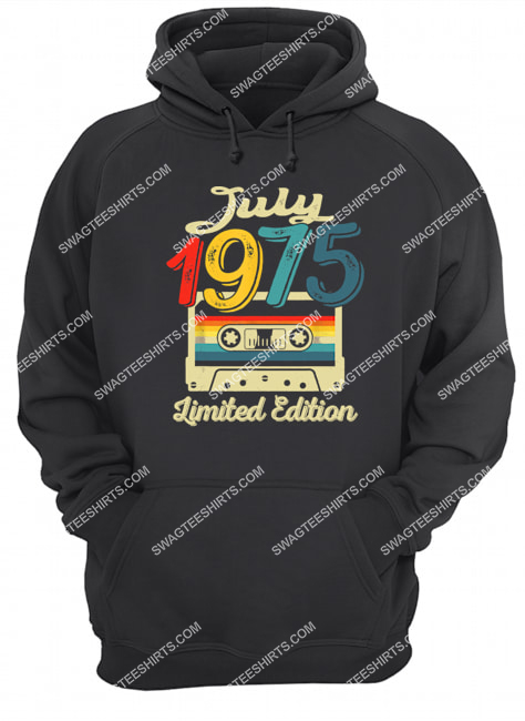 vintage july 1975 limited edition 46th birthday gift hoodie 1