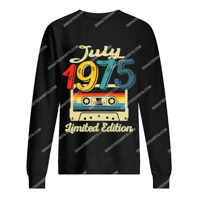 vintage july 1975 limited edition 46th birthday gift sweatshirt 1