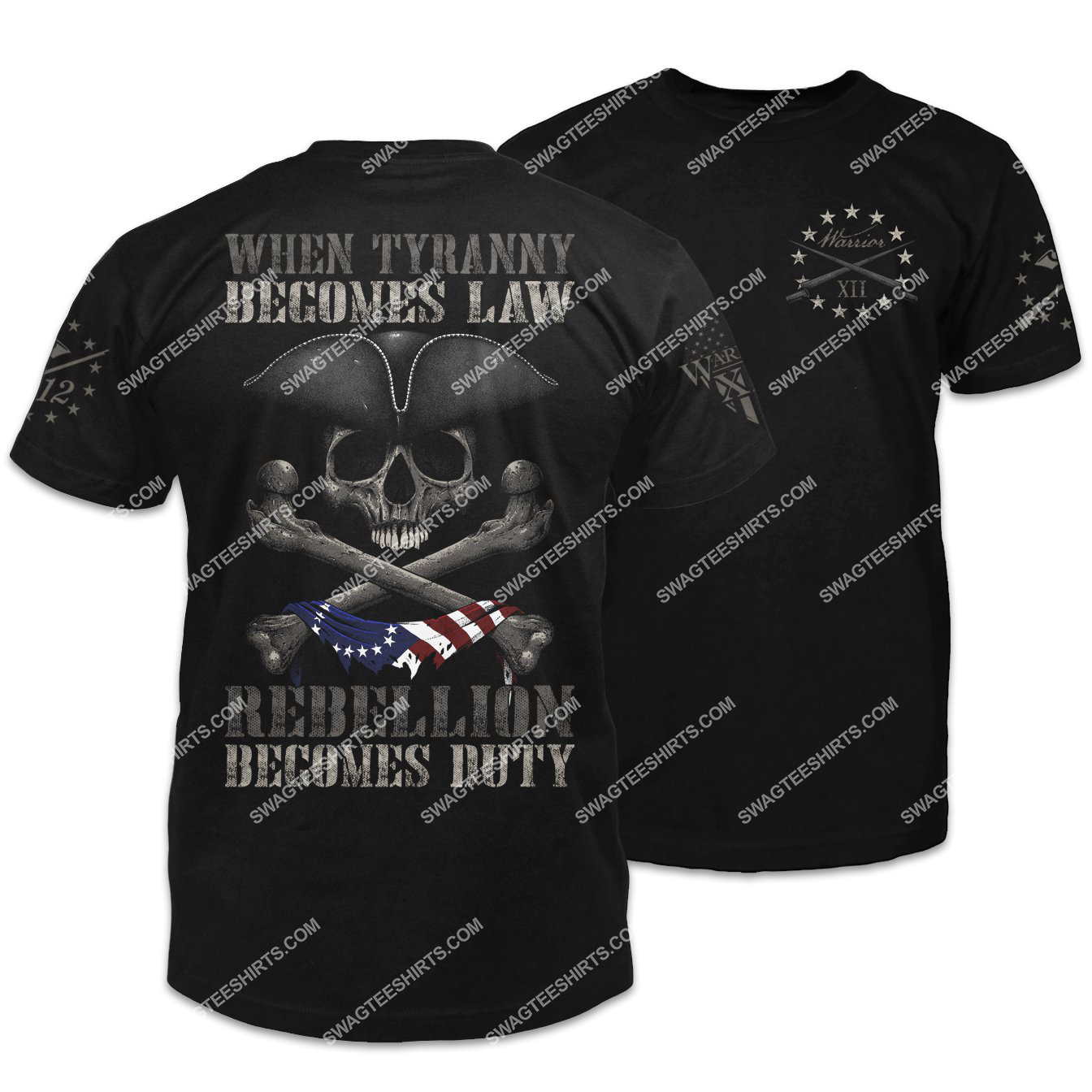 when tyranny becomes law rebellion becomes duty skull shirt 1 - Copy