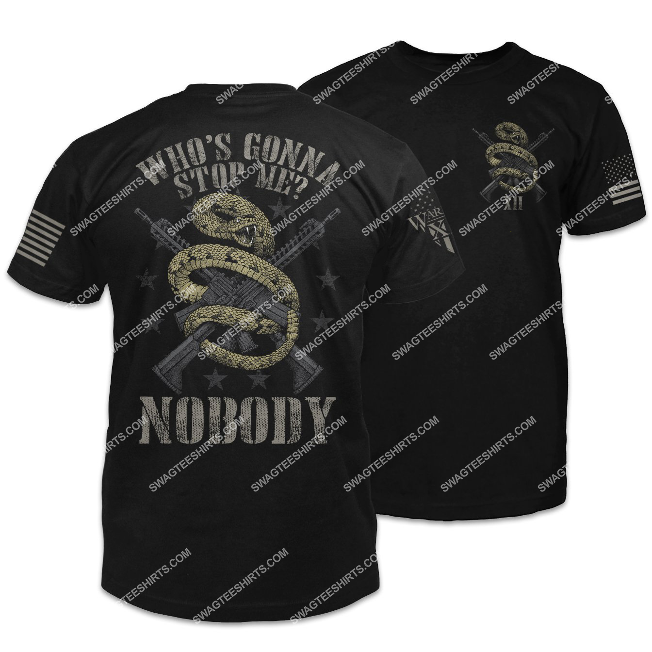 who's gonna stop me nobody snake with guns shirt 1 - Copy