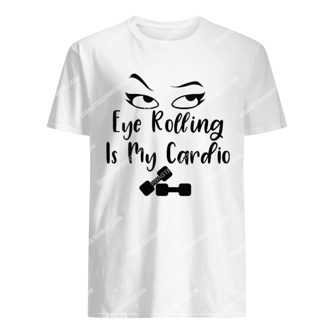 womens eye rolling is my cardio sarcastic funny quote tshirt 1