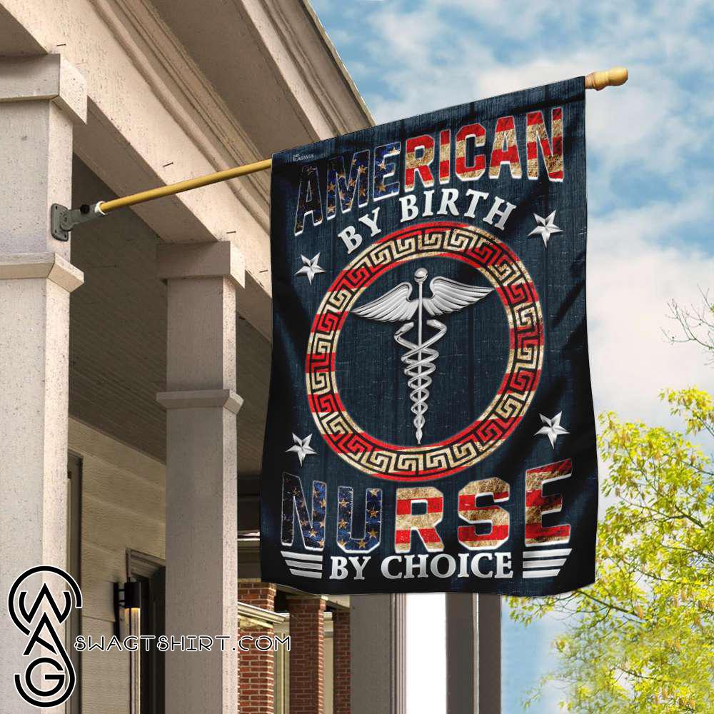 American by birth nurse by choice flag