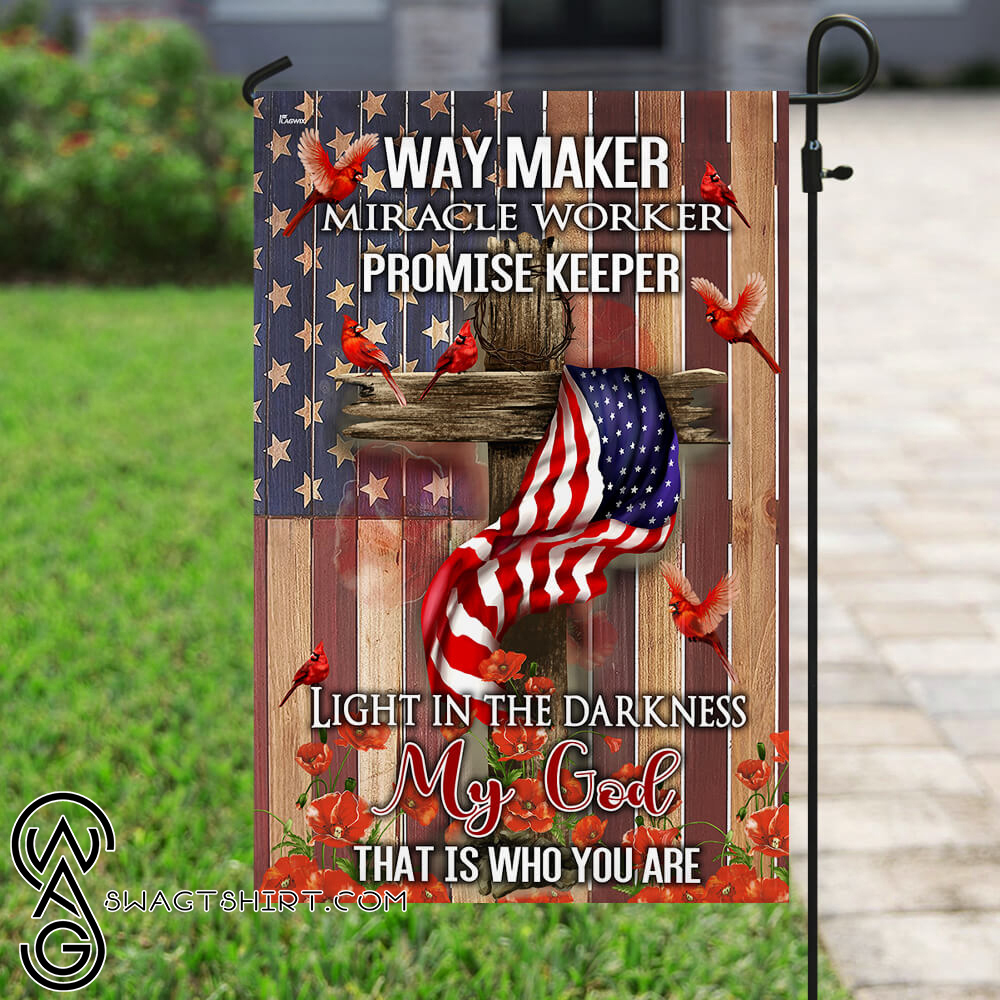 Way maker miracle worker promise keeper light in the darkness my God flag