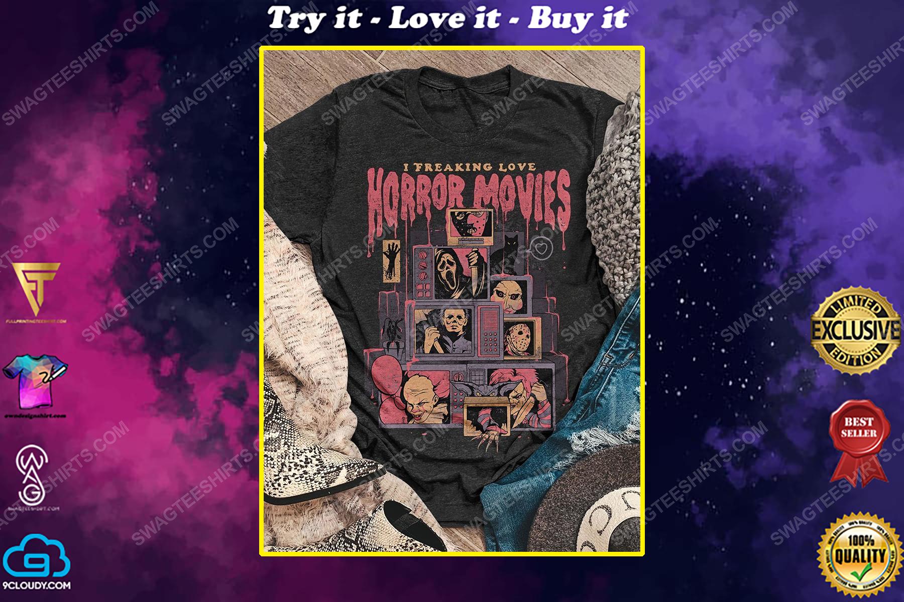 Halloween i freaking love horror movies vintage shirt