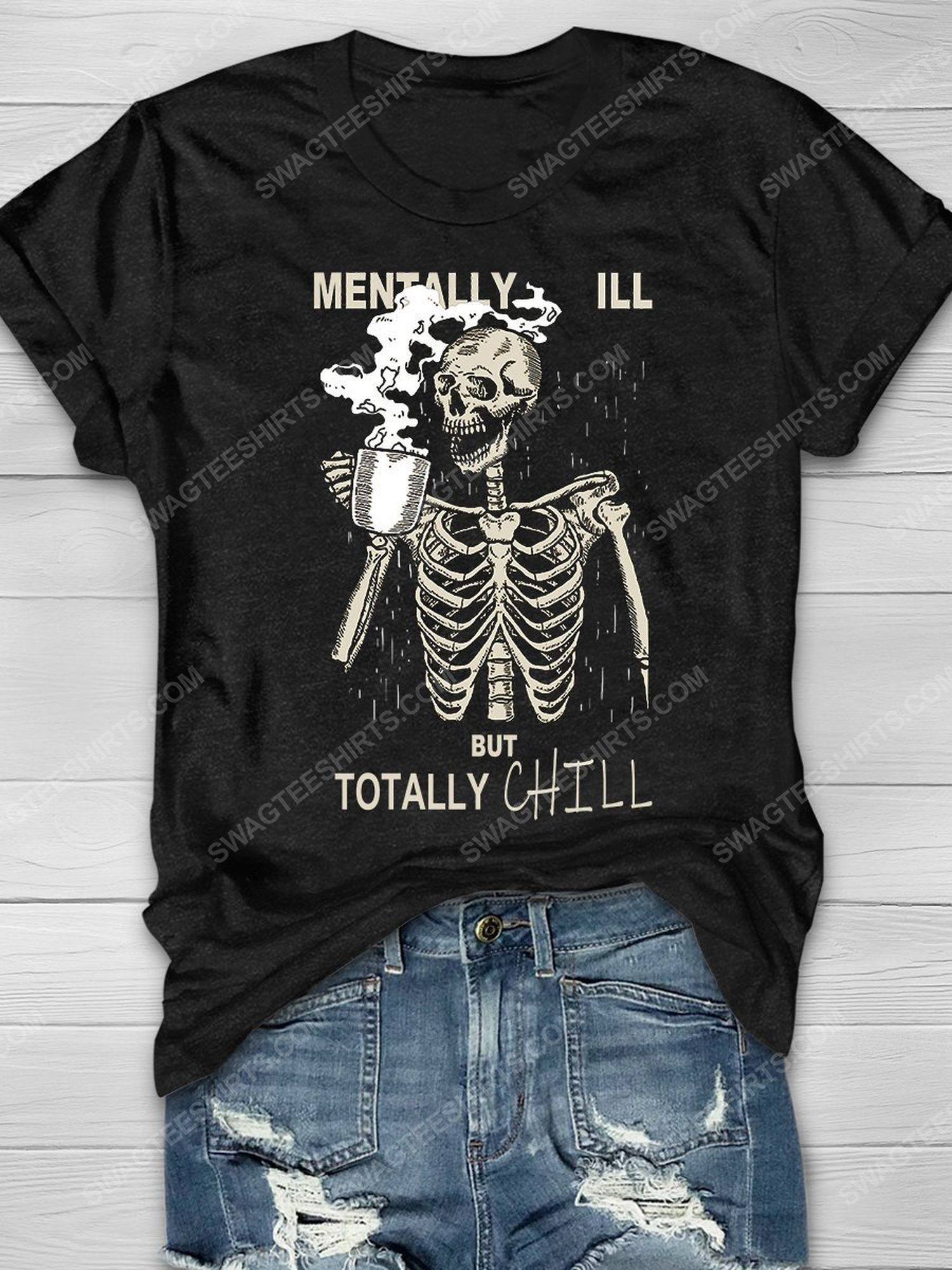 Halloween mentally ill but totally chill skull drinking coffee shirt 1 - Copy
