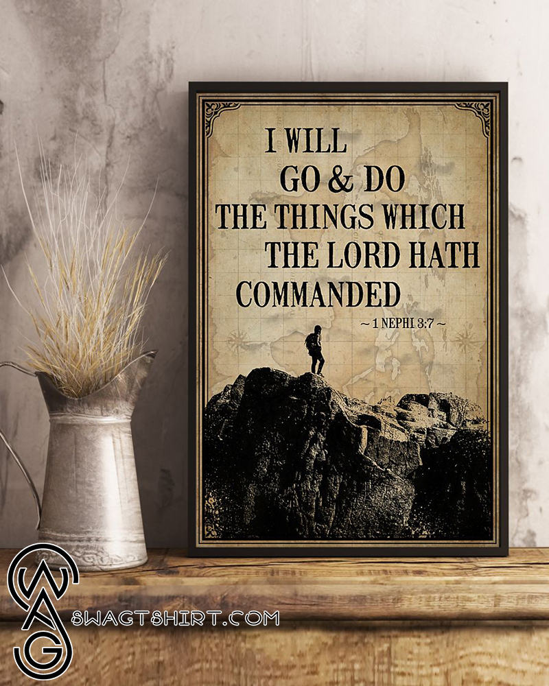 I will go and do the things which the Lord hath commanded poster