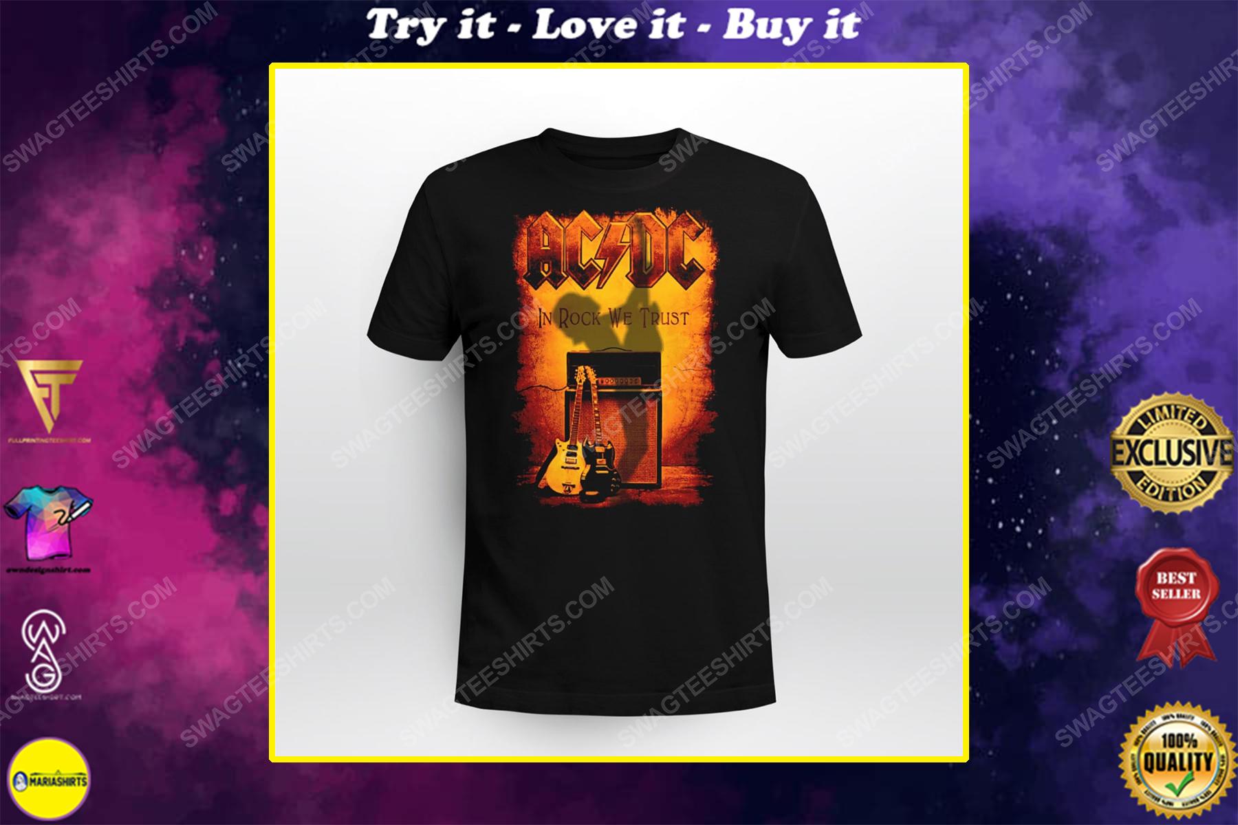 Rock band ac dc in rock we trust shirt