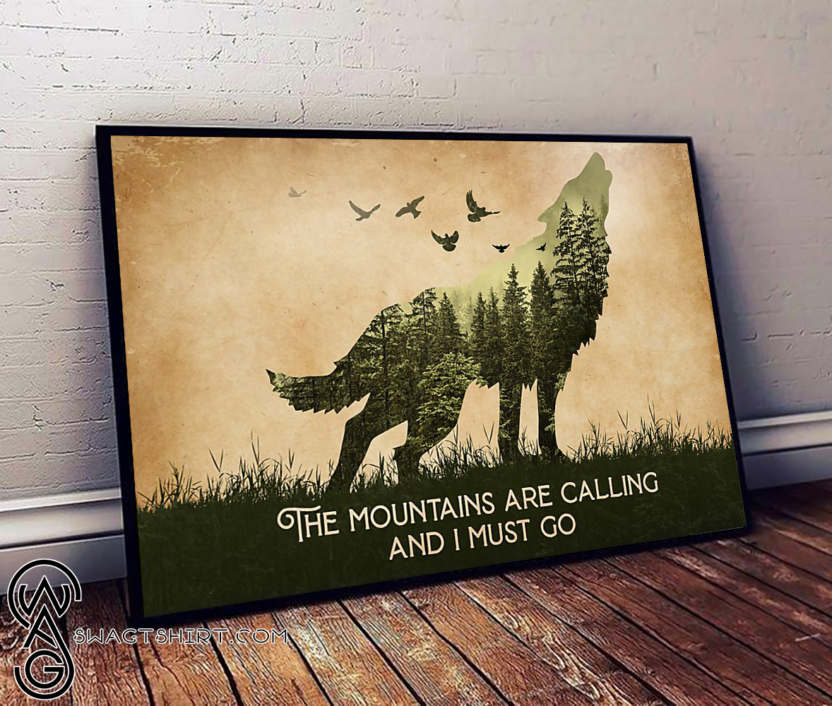 The mountains are calling and i must go camping poster