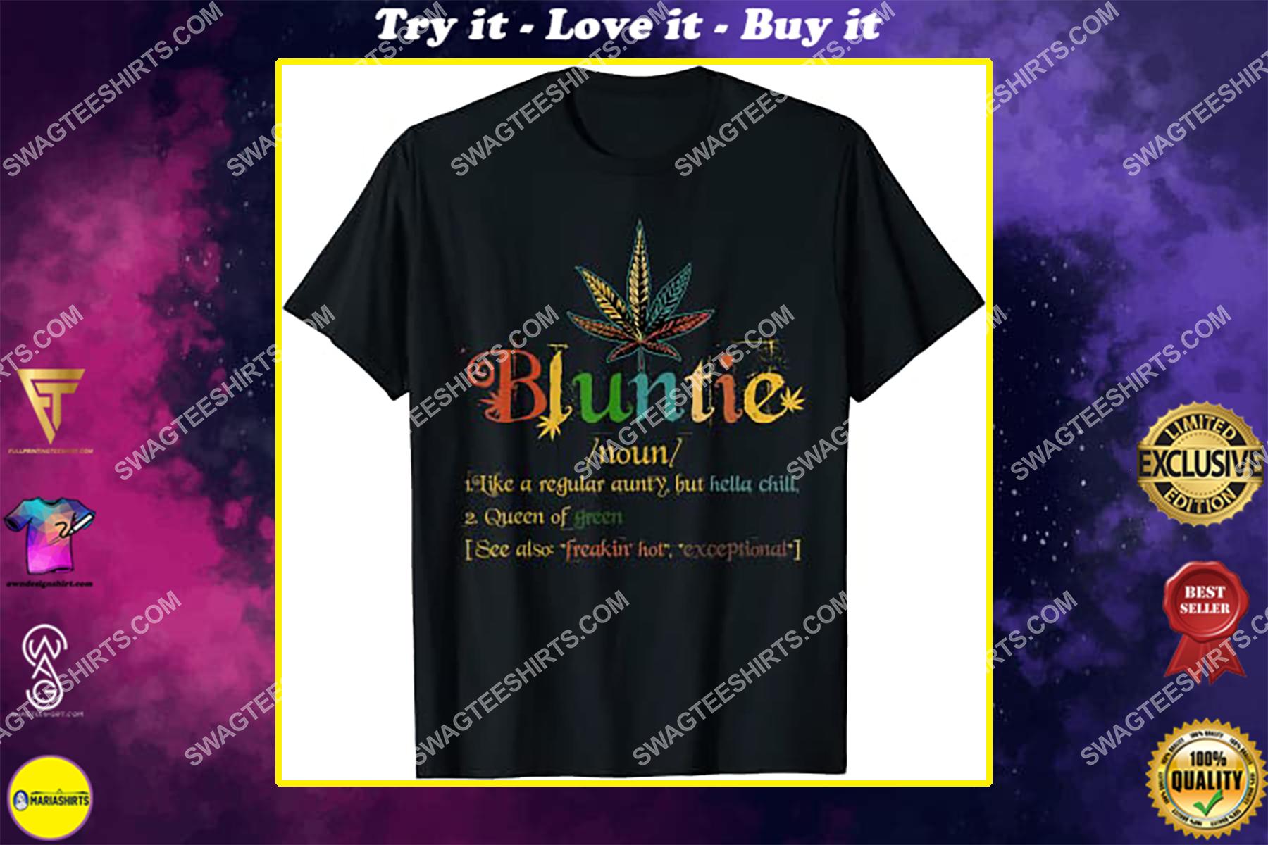 bluntie definition aunt weed cannabis marijuana smoking shirt