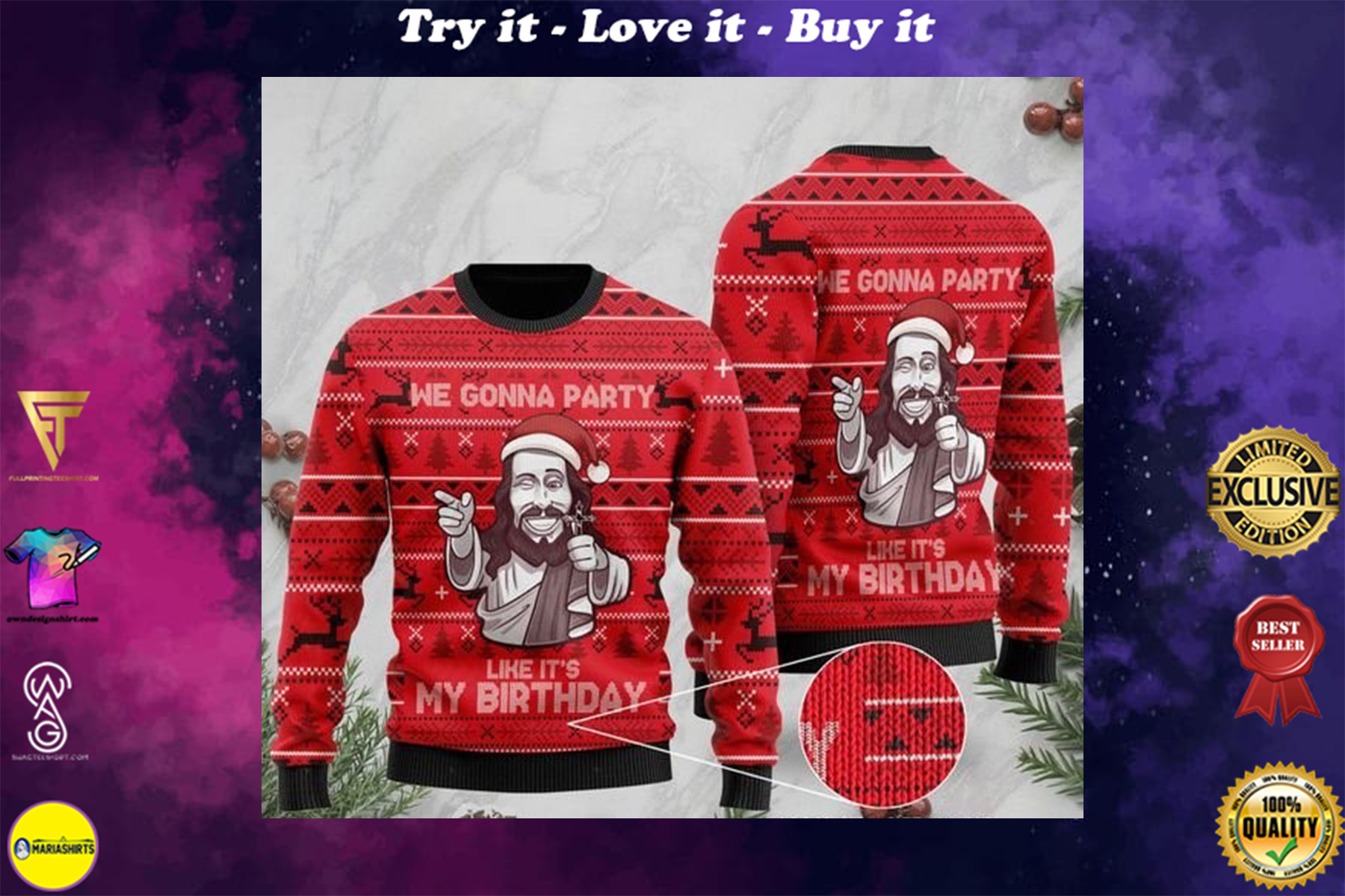 christmas we gonna party like it's my birthday Jesus full printing ugly sweater