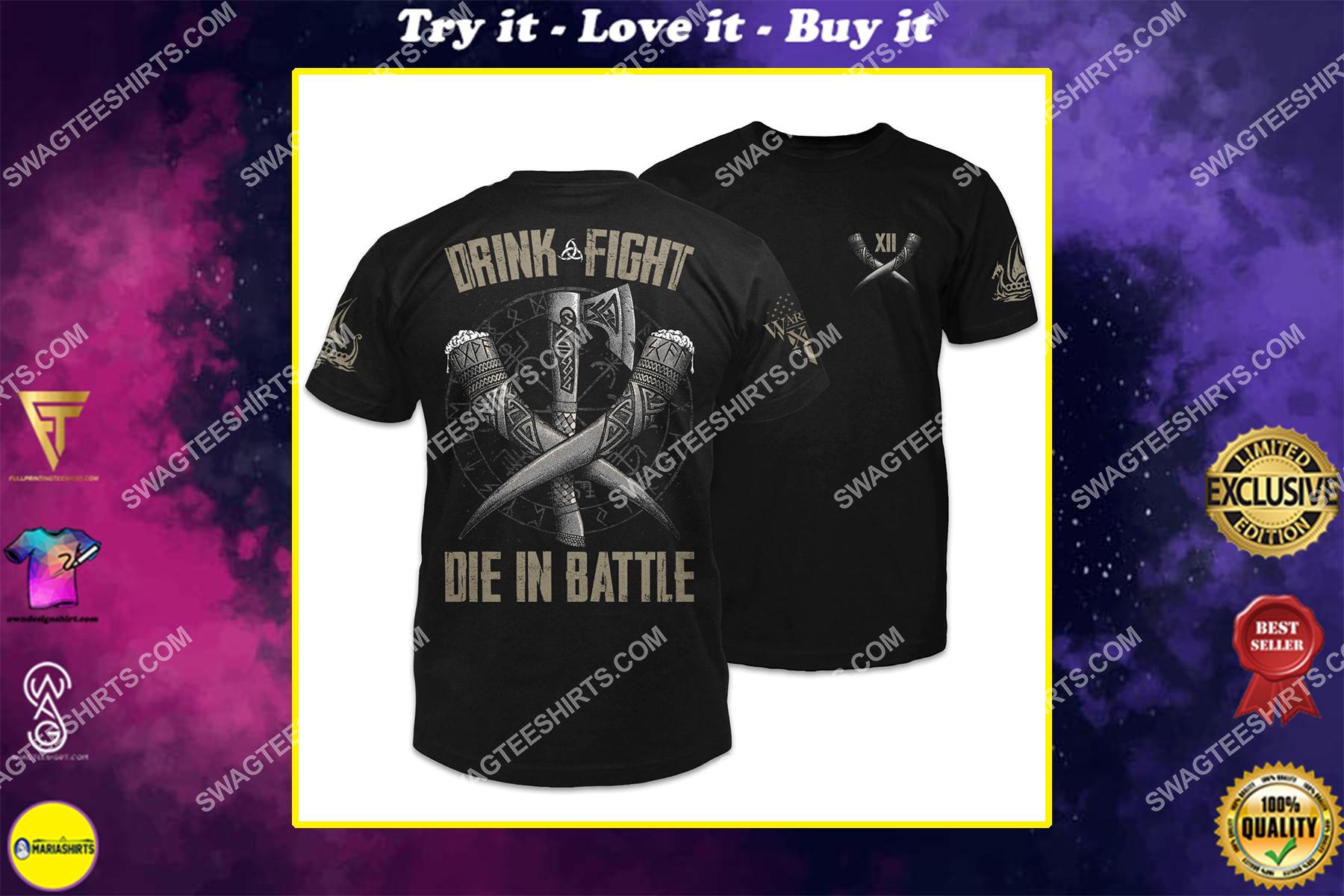 drink fight die in battle viking symbols shirt