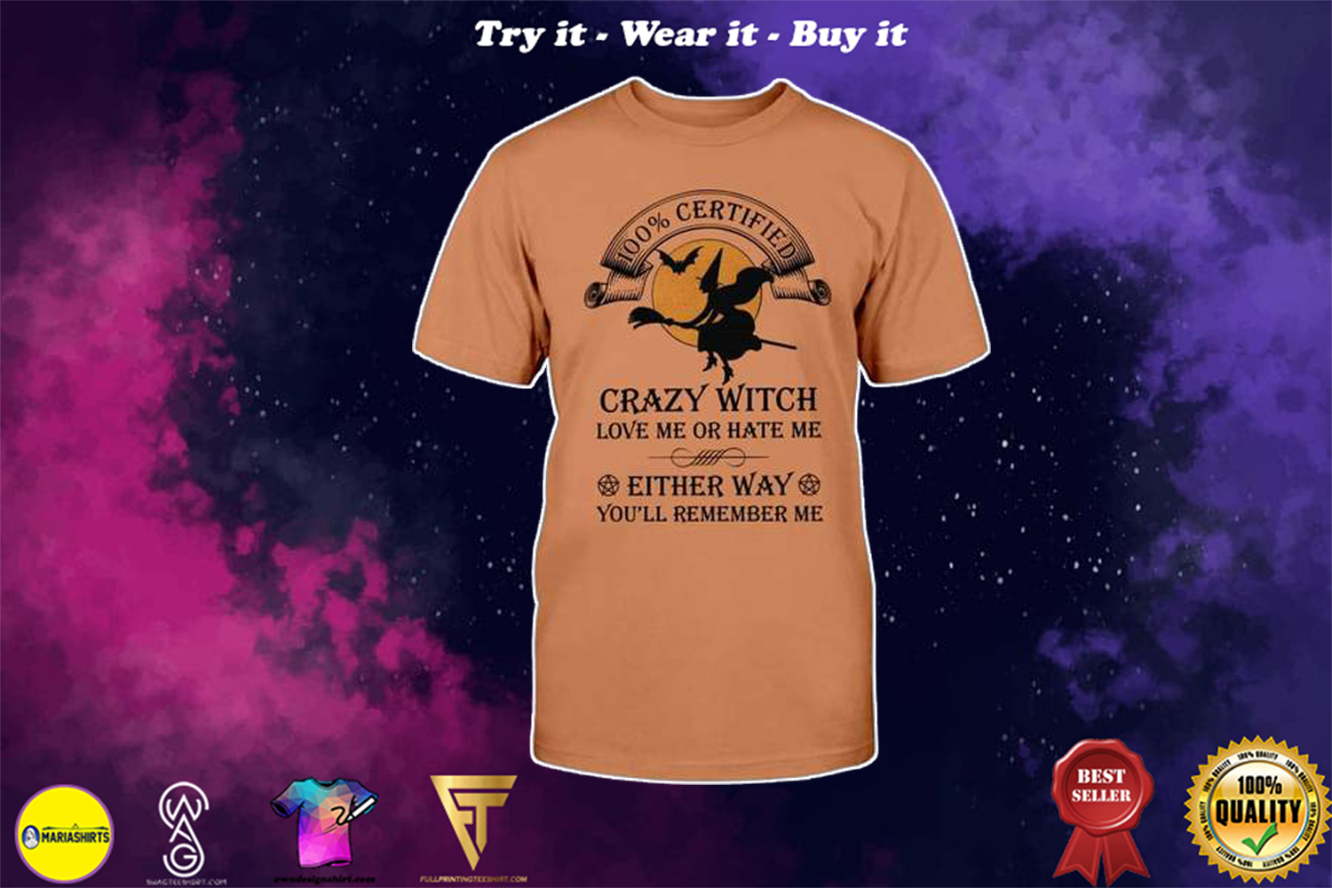 halloween 100% certified crazy witch love me or hate me shirt