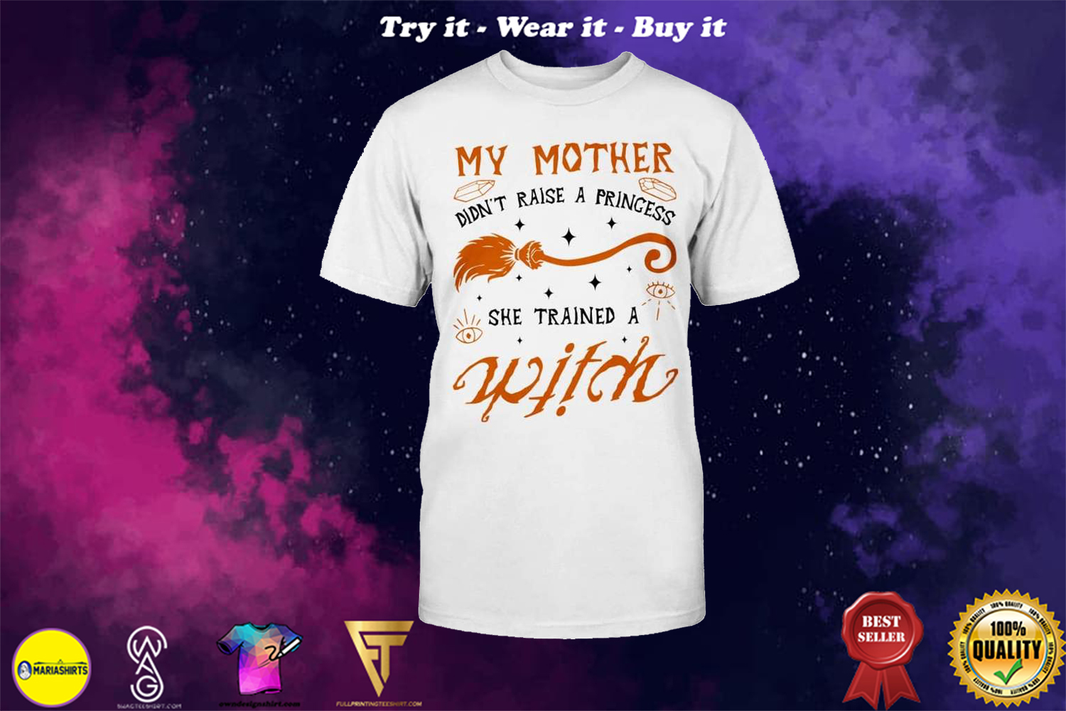 halloween my mother didnt raise a princess she trained a witch shirt