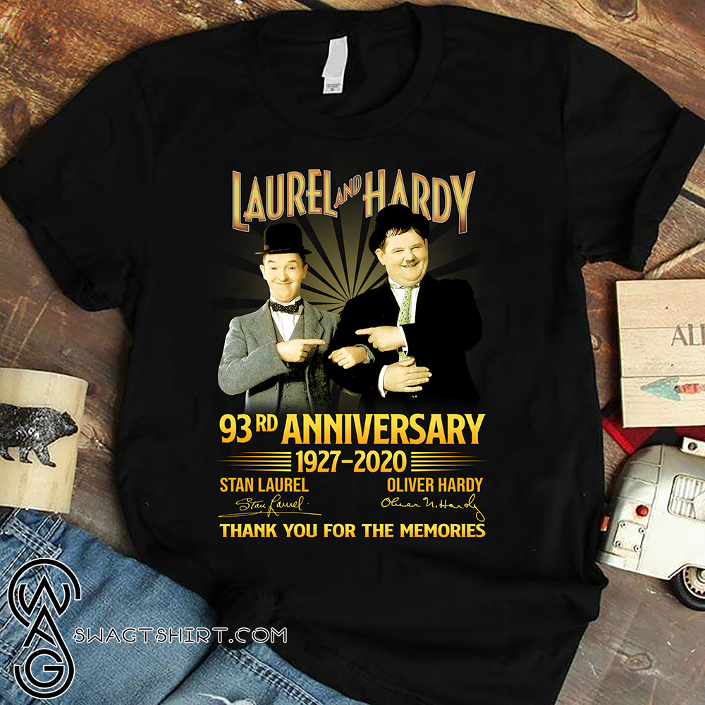 Laurel and hardy 93rd anniversary 1927 2020 signatures thank you for the memories shirt